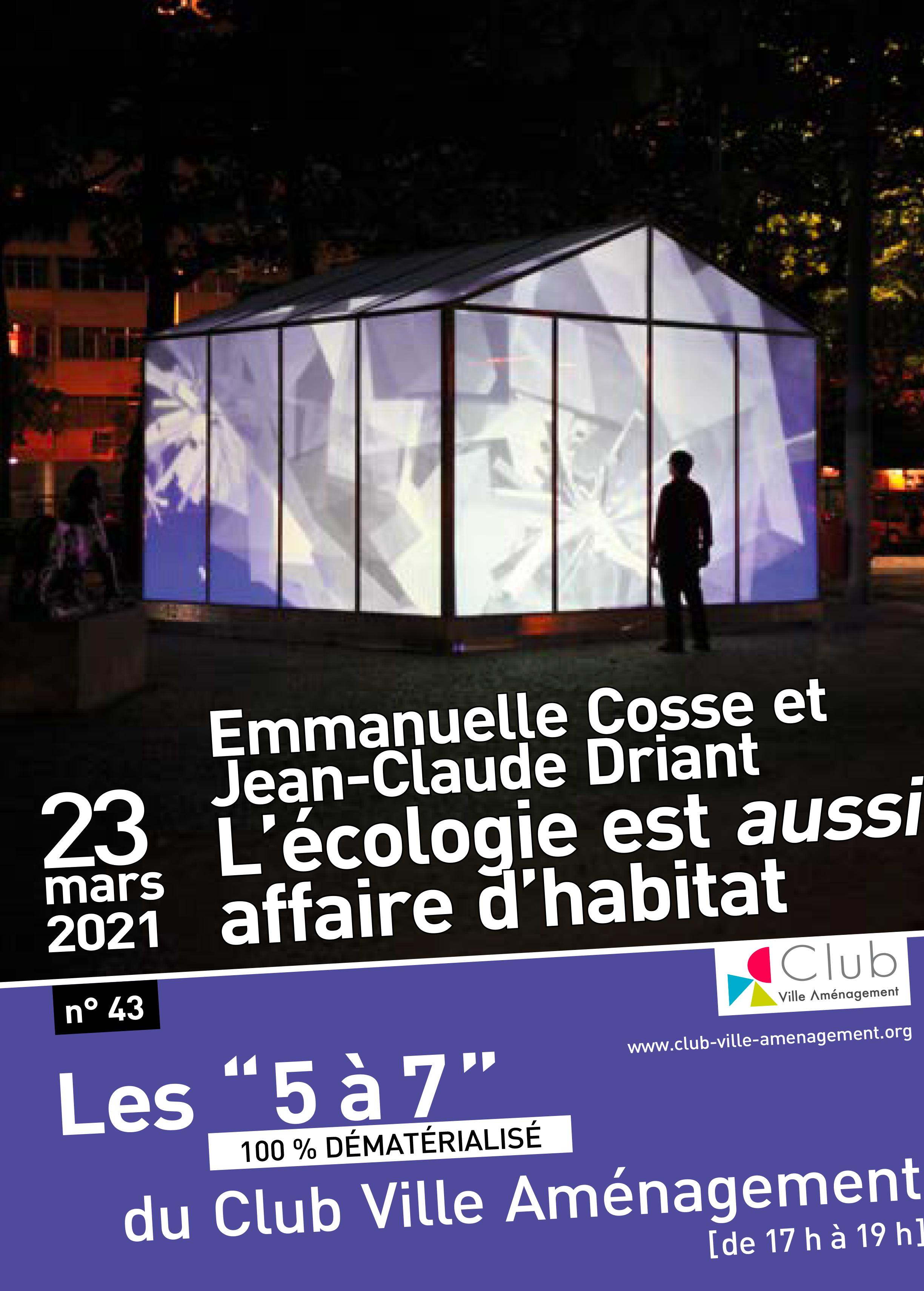 """""""L'écologie est aussi affaire d'économie"""", un 5 à 7 dématérialisé, le 23 mars, avec Emmanuelle Cosse et Jean-Claude Driant"""